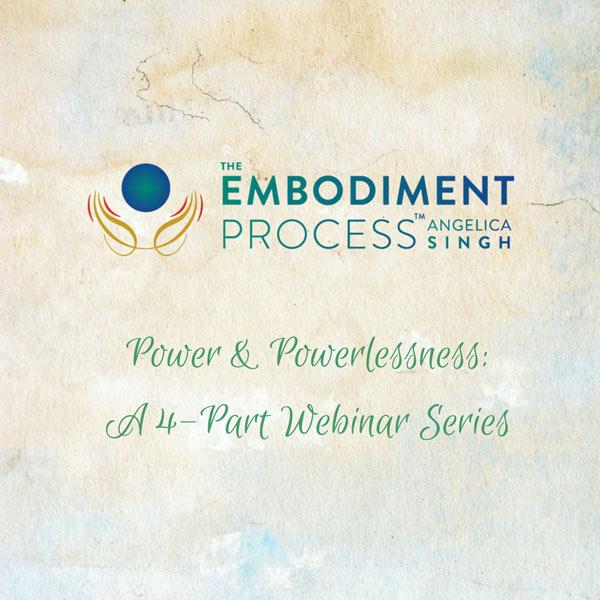 Power and Powerlessness: A Four-Part Webinar Series